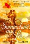 Somewhere, My Love