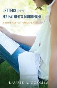 Letters from My Father's Murderer