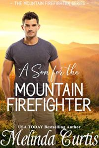 A Son for the Mountain Firefighter